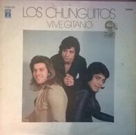 Los Chunguitos - Vive Gitano
