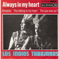 Los Indios Tabajaras - Always in My Heart