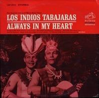 Los Indios Tabajaras - Always in My Heart