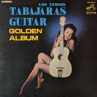 Los Indios Tabajaras - Golden Album
