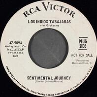 Los Indios Tabajaras - Sentimental Journey