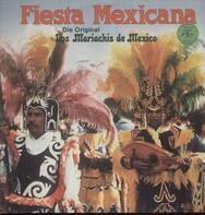 Los Mariachis de Mexico - Fiesta Mexicana