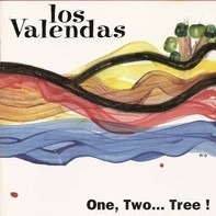 Los Valendas - One, Two... Tree!