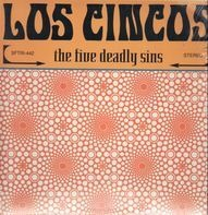 Los Cincos - The five deadly sins