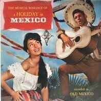 Los Marimbas Caliente . Mariachis Del Oro a.o. - Holiday In Mexico