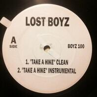 Lost Boyz , Lauryn Hill - Take a Hike / All My Time