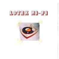 Lotek Hi-Fi - Lotek Hi-Fi