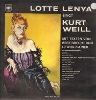 Lotte Lenya - Singt Kurt Weill