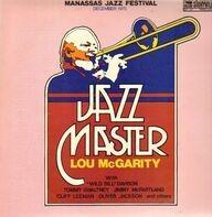 Lou McGarity - Jazz Master - Manassas Jazz Festival December 1970