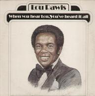 Lou Rawls - When You Hear Lou, You've Heard It All