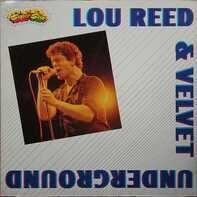 Lou Reed & Velvet Underground - The Velvet Underground & Lou Reed