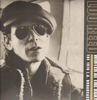 Lou Reed - Winter At The Roxy - The 1976 L.A. Broadcast