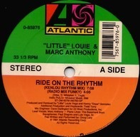 Little Louie, Marc Anthony - Ride On The Rhythm