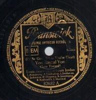 Louis Armstrong a. Louis Jordan - You Rascal You / Life Is So Peculiar