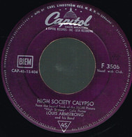 Louis Armstrong And His Band / Bing Crosby And Louis Armstrong - High Society Calypso / Now You Has Jazz