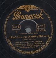 Louis Armstrong And His Orchestra / Louis Armstrong With Jimmy Dorsey And His Orchestra - I Can't Give You Anything But Love / Dippermouth Blues