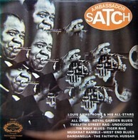 Louis Armstrong & His All Stars - Ambassador Satch