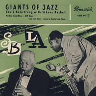 Louis Armstrong With Sidney Bechet - Giants Of Jazz