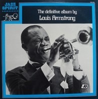 Louis Armstrong - The Definitive Album By Louis Armstrong