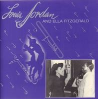 Louis Jordan And Ella Fitzgerald - Louis Jordan And Ella Fitzgerald