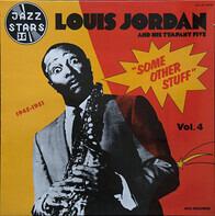 Louis Jordan - Some Other Stuff Volume 4