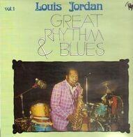 Louis Jordan - Great Rhythm & Blues Vol. 1
