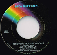 Louis Jordan - Pinetop's Boogie Woogie / Saxa-Woogie