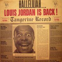 Louis Jordan - Hallelujah... Louis Jordan Is Back!