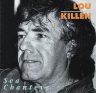 Louis Killen - Sea Chanteys