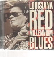 Louisiana Red - Millennium Blues