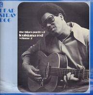 Louisiana Red - The Blues Purity Of Louisiana Red Volume 2: Dead Stray Dog
