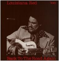 Louisiana Red - Back to the Road again