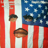 Louisiana Red With Sunnyland Slim Blues Band And Carey Bell - Reality Blues
