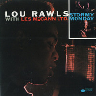 Lou Rawls With Les McCann Ltd. - Stormy Monday