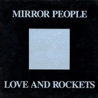 Love And Rockets - Mirror People