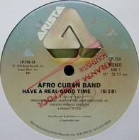 Love Childs Afro Cuban Blues Band - Have A Real Good Time