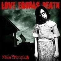 Love Equals Death - Nightmerica