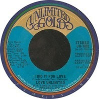 Love Unlimited - I Did It For Love