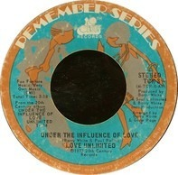 Love Unlimited - Under The Influence Of Love / I Belong To You