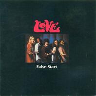 Love - False Start