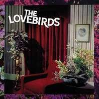 Lovebirds - Filled With Hate