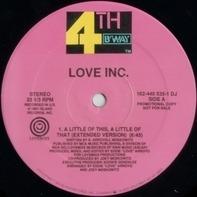 Love Inc. - A Little Bit Of This, A Little Bit Of That