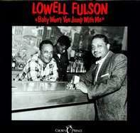 Lowell Fulson - Baby Won't You Jump..