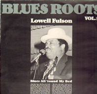 Lowell Fulson - Blues All'round My Bed