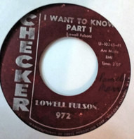 Lowell Fulson - I Want To Know