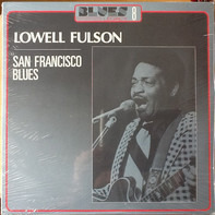 Lowell Fulson - San Francisco Blues