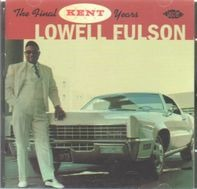 Lowell Fulson - The final kent years