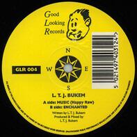 LTJ Bukem - Music (Happy Raw) / Enchanted