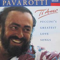Luciano Pavarotti - Ti Amo - Puccini's Greatest Love Songs