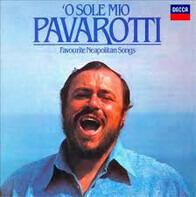 Luciano Pavarotti - O Sole Mio Favourite Neapolitan Songs